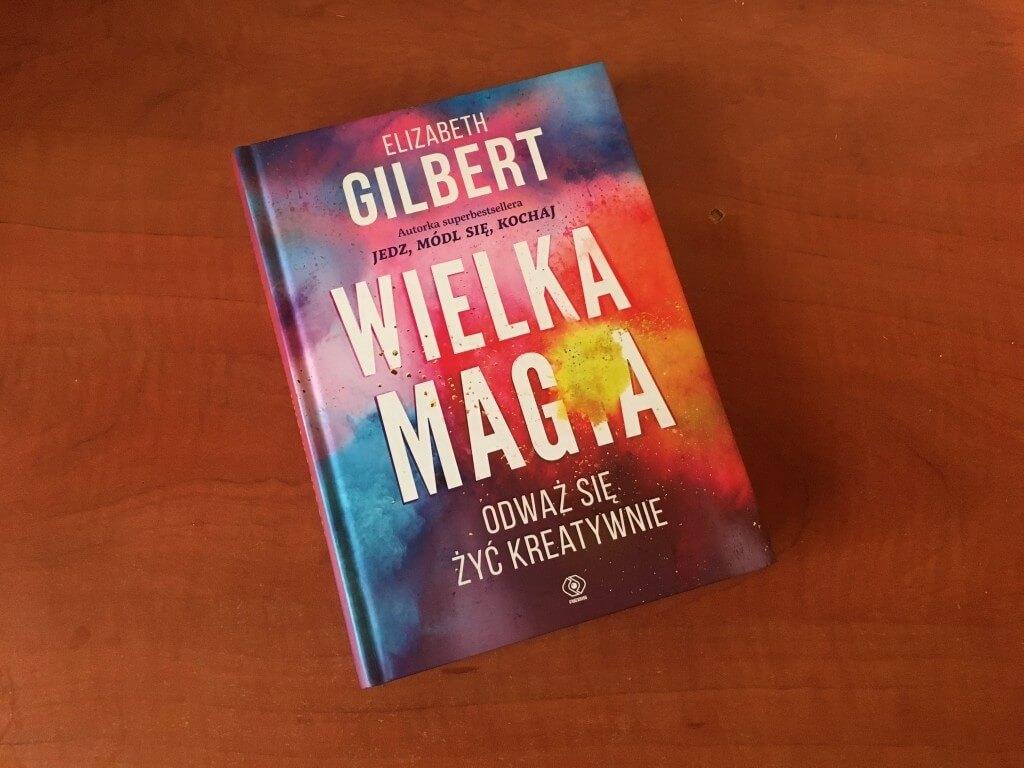 """Про страх видимости, волшебный пендель и кражу идей. Рецензия на книгу Elizabeth Gilbert """"Big Magic""""_02"""